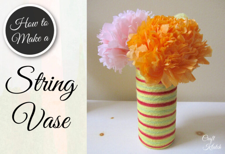 How to make a string vase with tissue paper flowers
