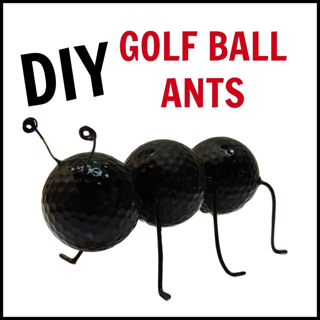 Giant golf ball ants ants