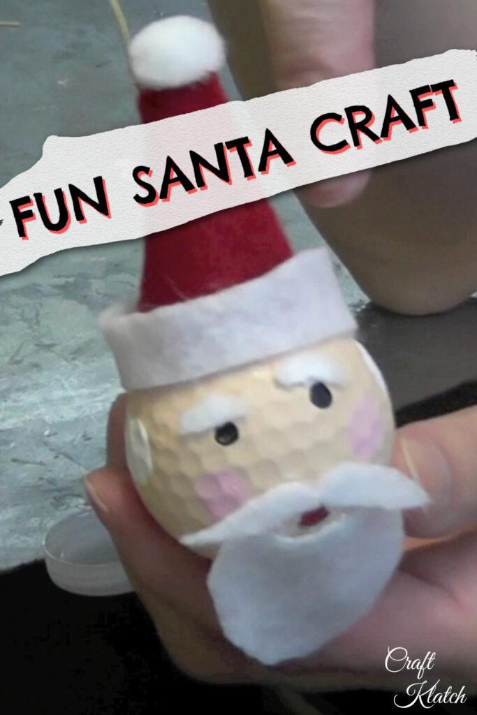 Fun Santa golf ball craft
