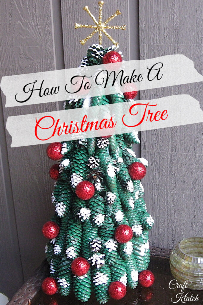 How to make a Christmas tree out of pine cones pinterest image