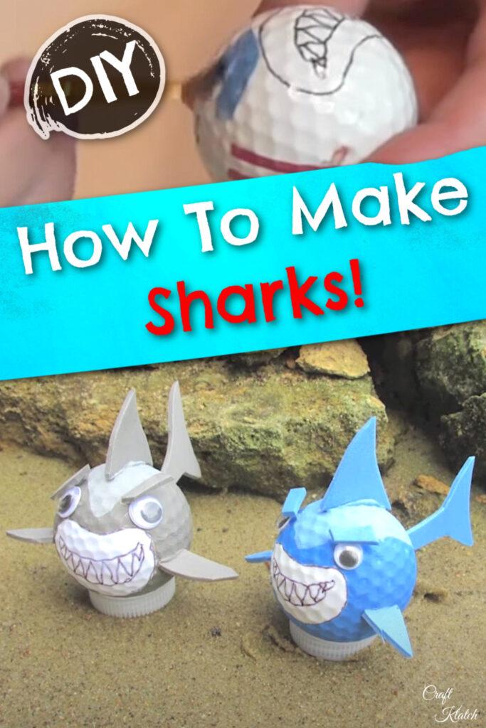 How to make golf ball sharks craft