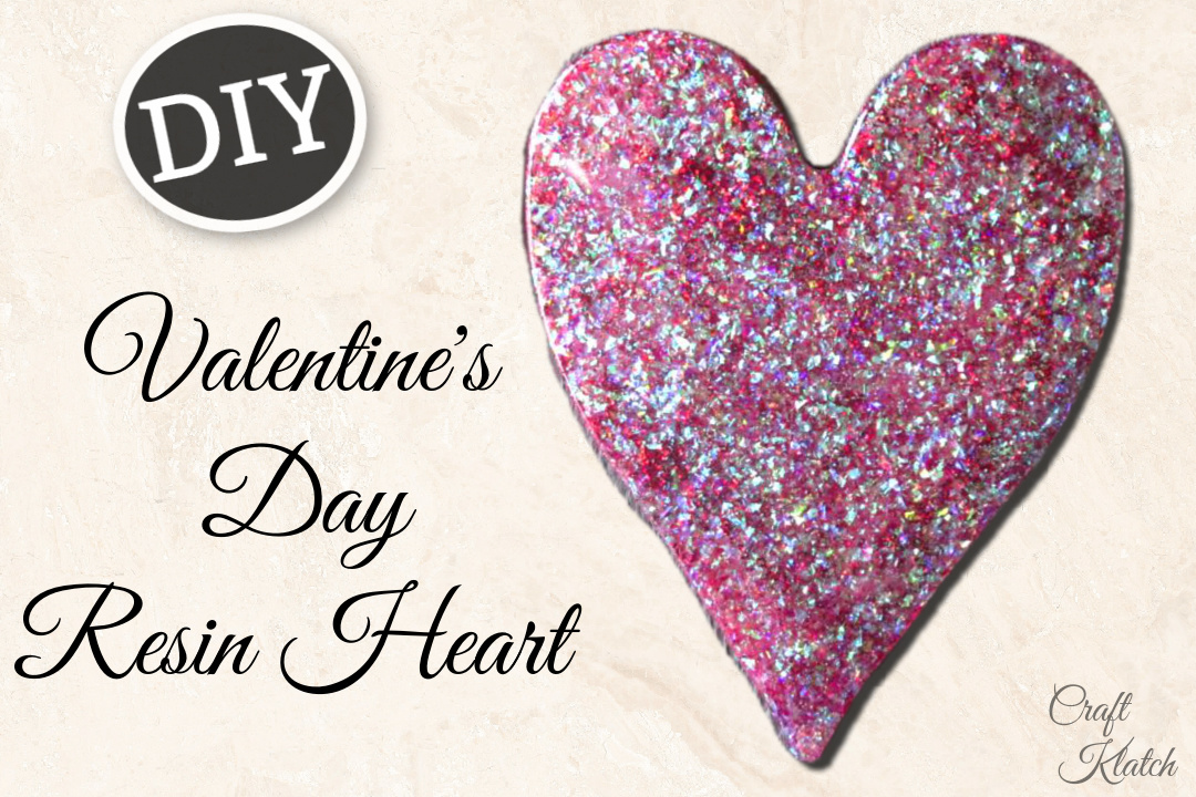 Valentine's Day resin and glitter heart