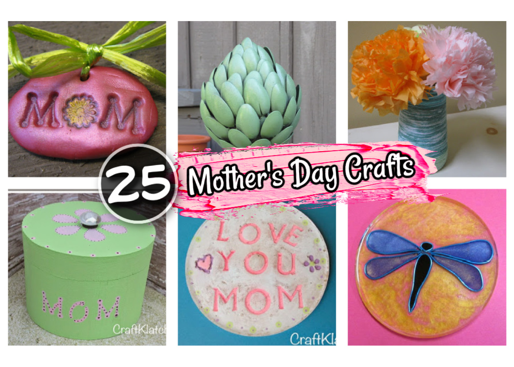 25 Mother's Day crafts and DIYs