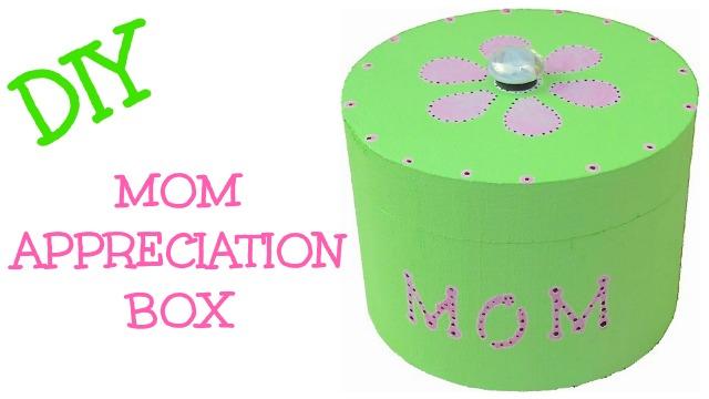 Mom Appreciation Box
