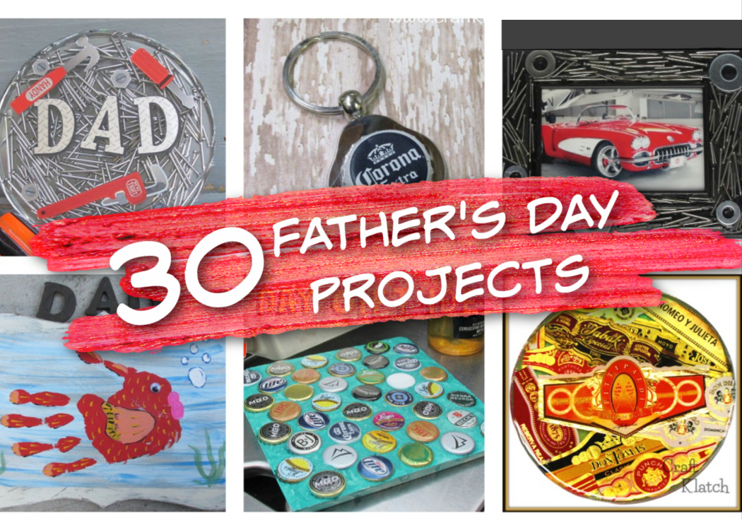 30 Father's Day Projects