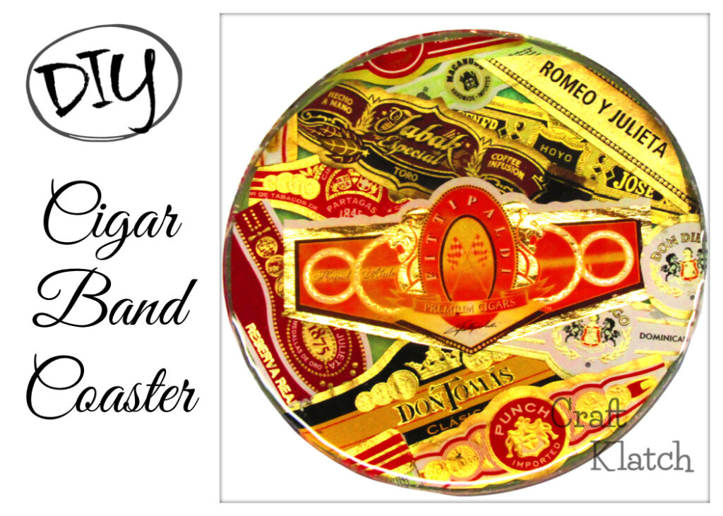 Cigar band coaster DIY | easy father's day crafts