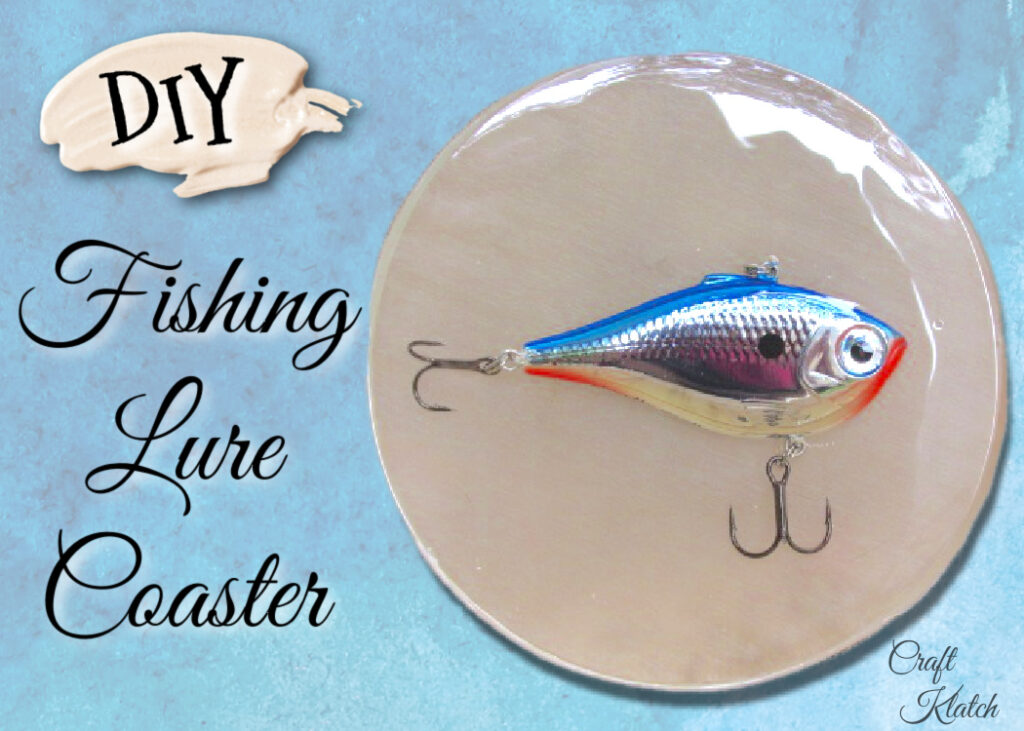 Fishing lure coaster DIY | Easy Father's Day crafts