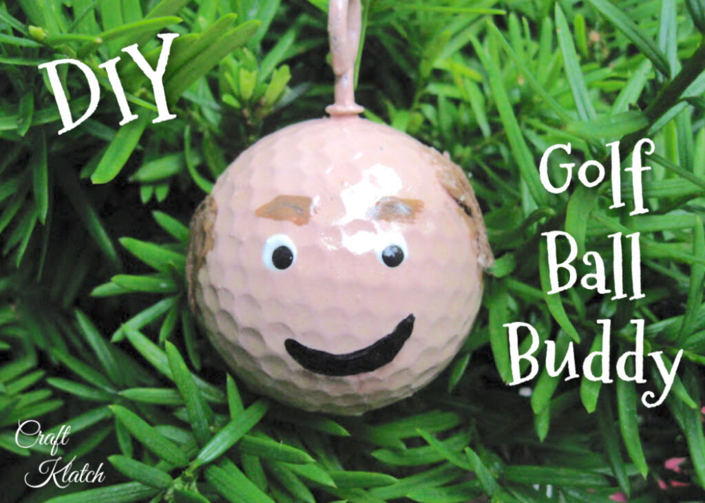 Easy Father's Day crafts ~ Golf Ball Buddy craft