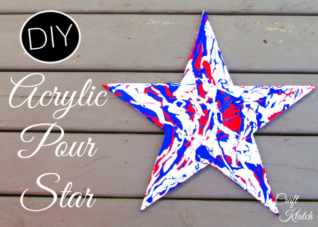Fourth of July Acrylic Pour Star craft