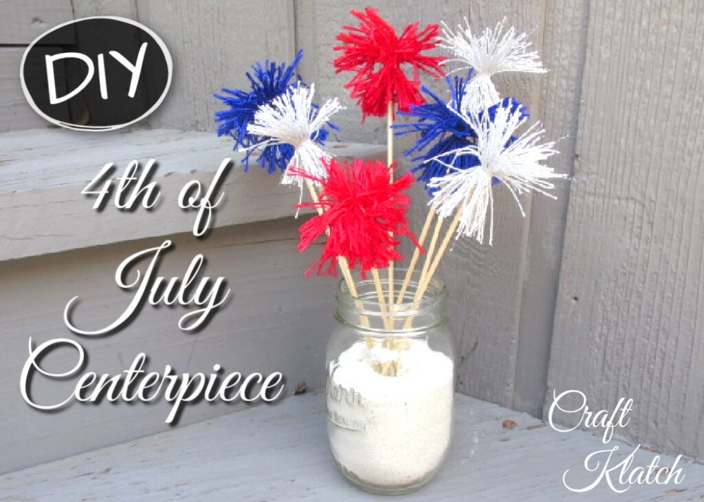 Fourth of July Centerpiece DIY red, white and blue