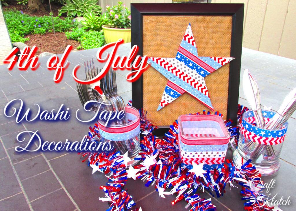 DIY Fourth of July Washi Tape Decorations