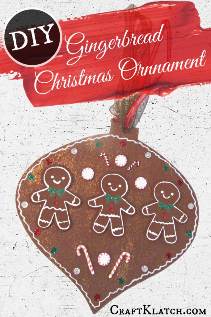 Gingerbread Christmas Ornament DIY