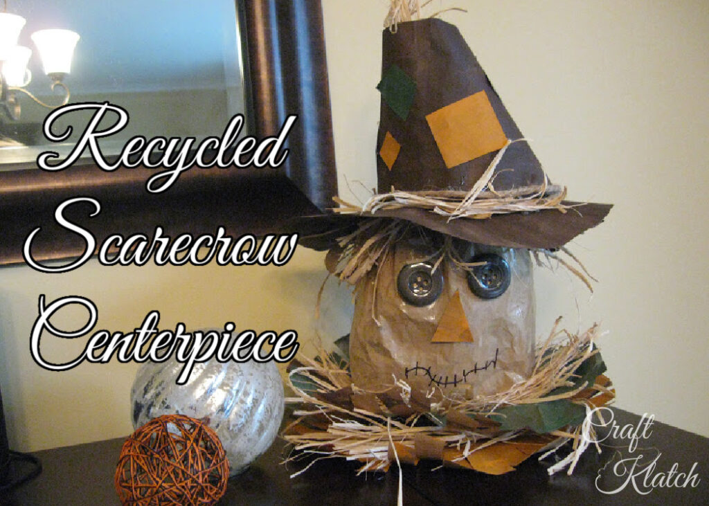 Recycled scarecrow centerpiece fall crafts for kids
