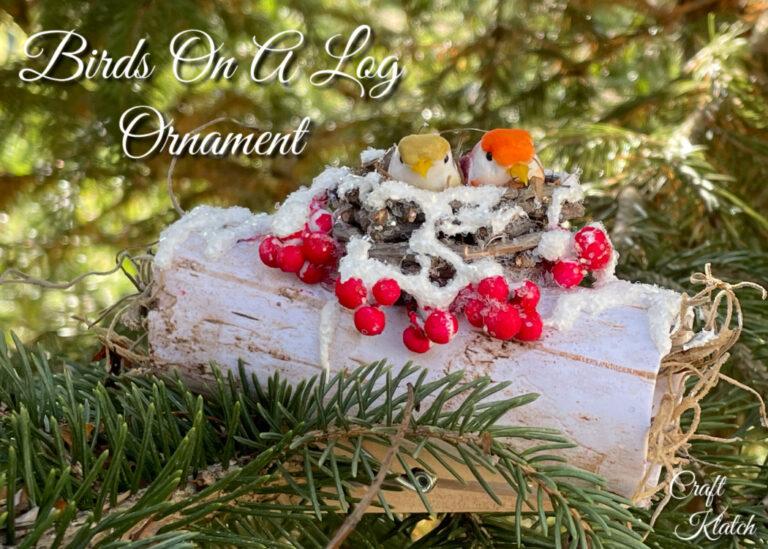 How to make a bird Christmas tree ornament (birds on a log)